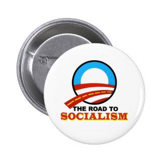 El camino al socialismo pin redondo de 2 pulgadas