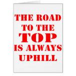 El camino al top es siempre ascendente felicitacion