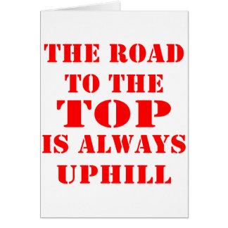 El camino al top es siempre ascendente tarjeta de felicitación