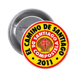 EL Camino de Santiago 2011 Pin Redondo 5 Cm