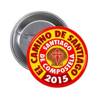 EL Camino de Santiago 2015 Pin Redondo 5 Cm