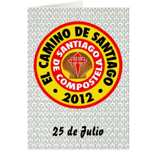 EL Camino de Santiago de Compostela 2012 Tarjeta