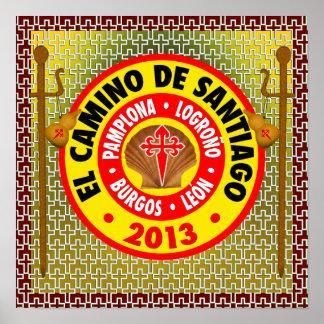 EL Camino de Santiago de Compostela 2013 Póster