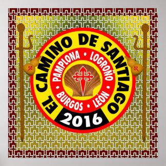 El Camino de Santiago de Compostela 2016 Poster