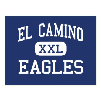 El Camino - Eagles - High - Ventura California Postcard