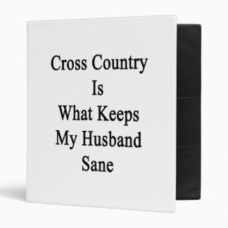 El campo a través es qué mantiene a mi marido sano