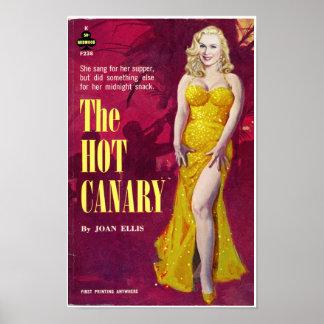 """""""El canario caliente """" Posters"""