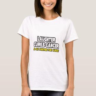 El cáncer de las curaciones de la risa… dice algo playera