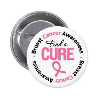 El cáncer de pecho encuentra una curación pin redondo de 2 pulgadas