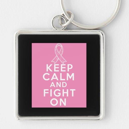 El cáncer de pecho guarda calma y sigue luchando llavero personalizado
