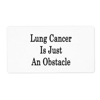 El cáncer de pulmón es apenas un obstáculo etiquetas de envío