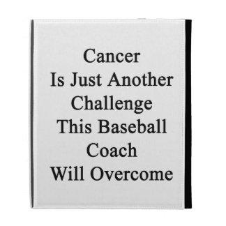El cáncer es apenas otro desafío este Coa del béis