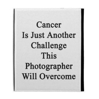 El cáncer es apenas otro desafío este fotógrafo