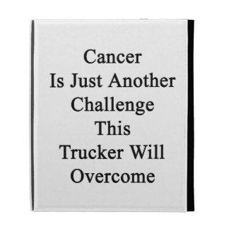 El cáncer es apenas otro desafío que este camioner