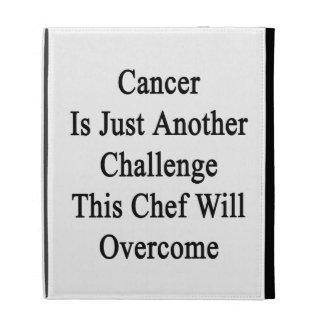 El cáncer es apenas otro desafío que este cocinero