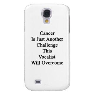 El cáncer es apenas otro desafío que este vocalist