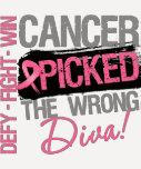 El cáncer escogió a la diva incorrecta - cáncer de camiseta
