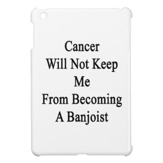 El cáncer no me guardará de hacer Banjoist