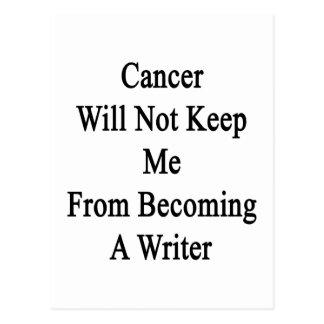 El cáncer no me guardará de hacer escritor tarjeta postal