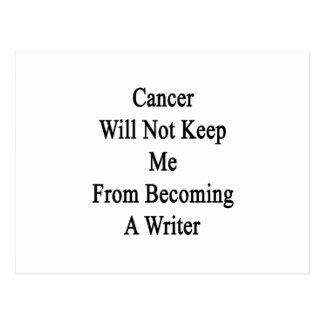 El cáncer no me guardará de hacer escritor postales
