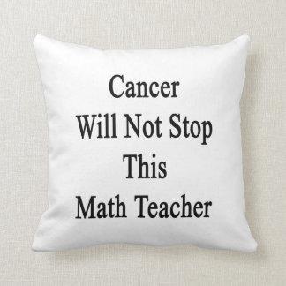 El cáncer no parará a este profesor de matemáticas cojin