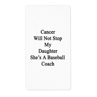 El cáncer no parará a mi hija que ella es un etiqueta de envío