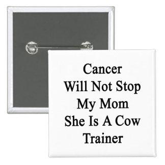 El cáncer no parará a mi mamá que ella es un instr