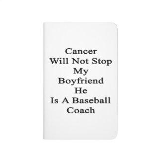 El cáncer no parará a mi novio que él es un béisbo