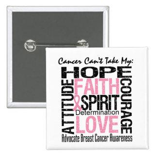 El cáncer no puede tomar a mi cáncer de pecho de l pin