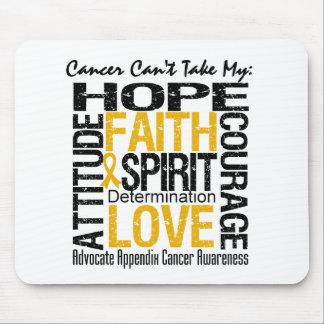 El cáncer no puede tomar a mi cáncer del apéndice  alfombrillas de ratones