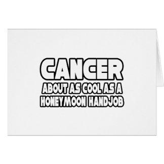 El cáncer… no se refresca felicitación