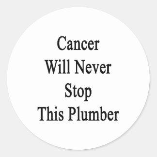 El cáncer nunca parará a este fontanero pegatinas redondas