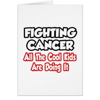 El cáncer que lucha… todos los niños frescos lo tarjeta de felicitación