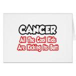 El cáncer… todos los niños frescos está golpeando  tarjetas