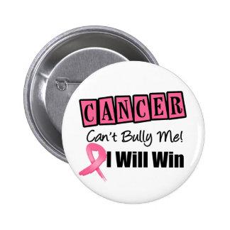 El canto del cáncer de pecho me tiraniza que ganar pin redondo 5 cm