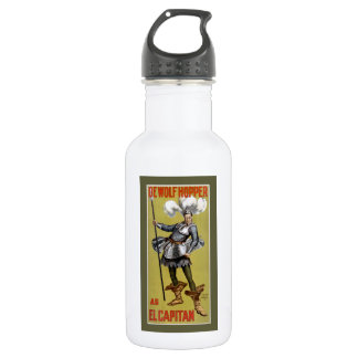 El Capitan starring DeWolf Hopper 1896 Water Bottle