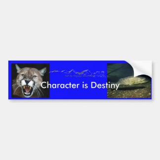 El carácter es destino… etiqueta de parachoque