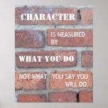El carácter es medido por el poster de las accione