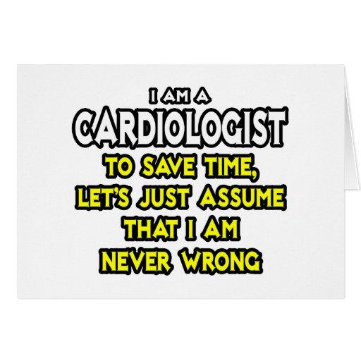 El cardiólogo… asume que nunca soy incorrecto tarjetón