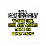 El cardiólogo… asume que nunca soy incorrecto tarjetas postales