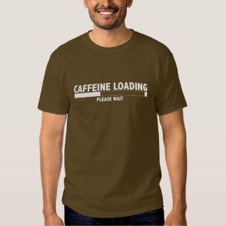 El cargamento del cafeína, espera por favor camisas