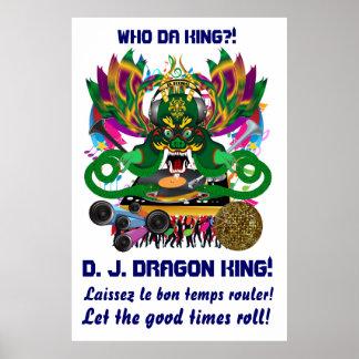 El carnaval D.J. Dragon rey visión hace alusión po Posters