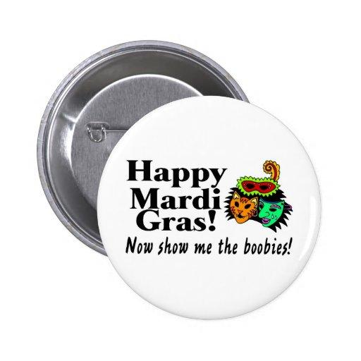 El carnaval feliz ahora me muestra los bobos pin