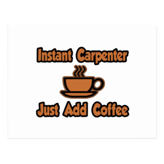 El carpintero inmediato… apenas añade el café tarjeta postal