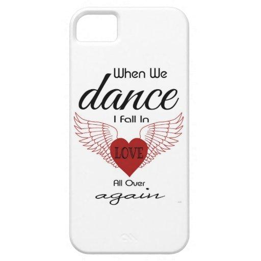 El caso de IPhone 5 cuando me bailamos baja en amo iPhone 5 Carcasas