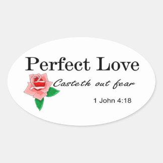 El casteth perfecto del amor hacia fuera teme pegatina ovalada