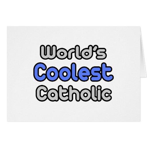 El católico más fresco del mundo felicitaciones