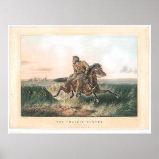 """El cazador de la pradera: """"Uno frotado hacia fuera Póster"""
