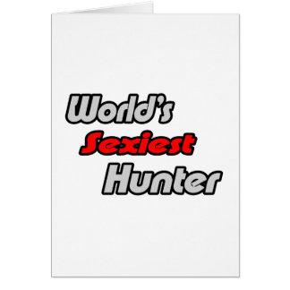 El cazador más atractivo del mundo tarjeta de felicitación