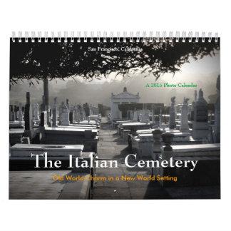 El cementerio italiano, San Francisco, calendario